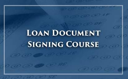 Loan Document Signing Course